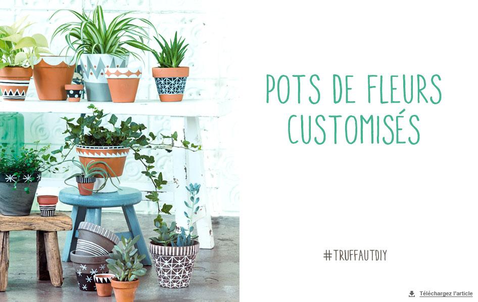 pots de fleurs customis s carnet d id es v nement jardinerie truffaut v nement jardinerie. Black Bedroom Furniture Sets. Home Design Ideas