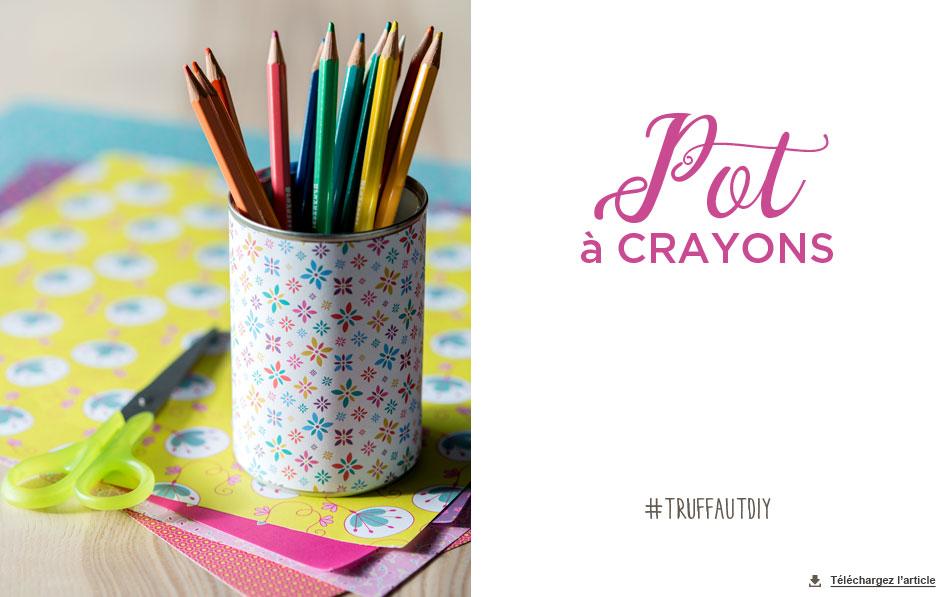 diy pot crayons carnet d 39 id es jardinerie truffaut v nement jardinerie truffaut. Black Bedroom Furniture Sets. Home Design Ideas